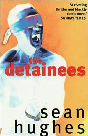Sean Hughes: The Detainees