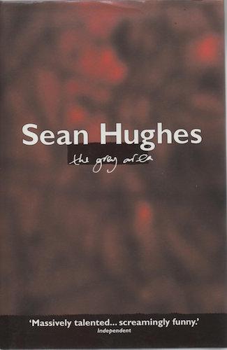 Sean Hughes: The Grey Area