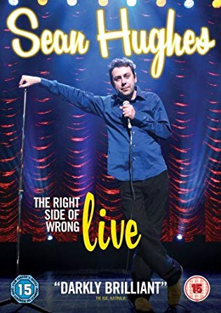 Sean Hughes: The Right Side Of Wrong