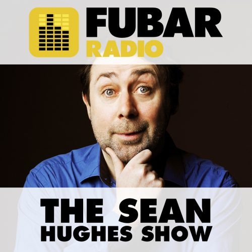 Sean Hughes: Sean's Fubar Radio Show